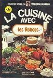 la cuisine avec les robots