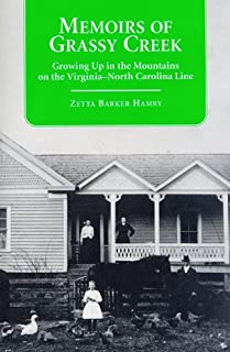 Memoirs of Grassy Creek: Growing Up in the Mountains on the Virginia-North Carolina Line (Contributions to Southern Appalachian Studies, 1)