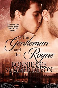 The Gentleman and the Rogue by [Bonnie Dee, Summer Devon]