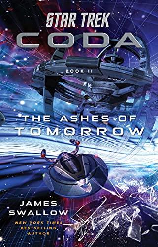 Star Trek: Coda: Book 2: The Ashes of Tomorrow (English Edition)