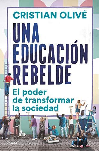 Una educación rebelde de Cristian Olivé