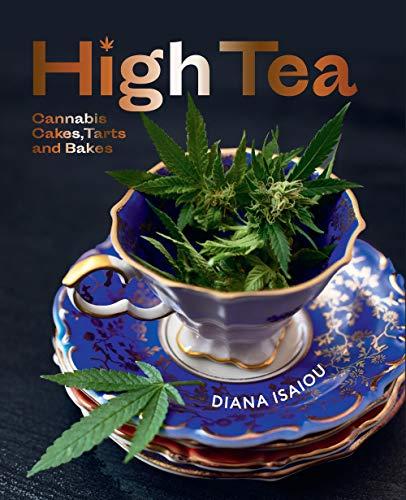 High Tea: Cannabis cakes, tarts & bakes.