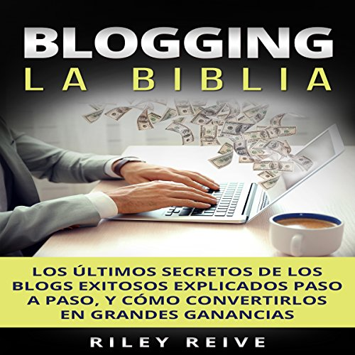Blogging: La Biblia [Blogging: The Bible] audiobook cover art
