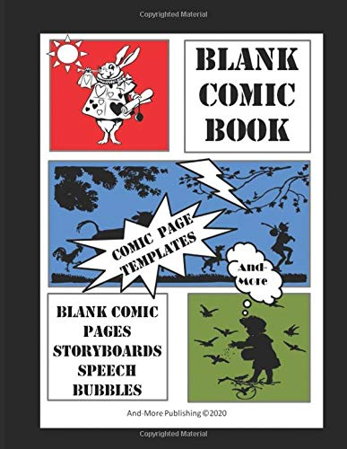 Blank Comic Book, Comic Book Templates And-More: Paperback: 120 Page Blank Comic Book for Kids And All Ages. So many people love making up stories, ... book with lots of different style templates