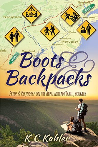 Boots and Backpacks - Pride & Prejudice on the Appalachian Trail, Roughly (English Edition)