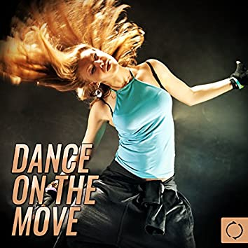 Dance on the Move
