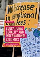 Educational Equality and International Students: Justice Across Borders?