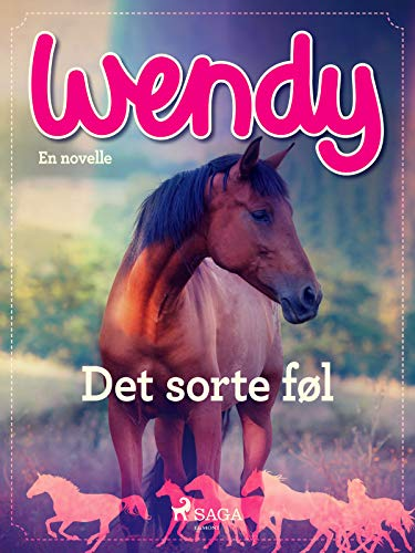 Wendy - Det sorte føl (Danish Edition)