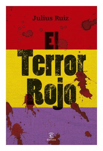 El terror rojo eBook: Ruiz, Julius, Jesús de la Torre Olid: Amazon ...