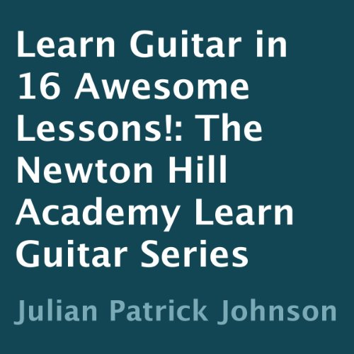 Learn Guitar in 16 Awesome Lessons! audiobook cover art