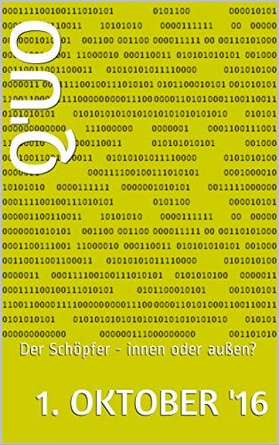 Q'uo (1. Oktober '16): Der Schöpfer - innen oder außen? (Gesamtarchiv Bündniskontakt) (German Edition)