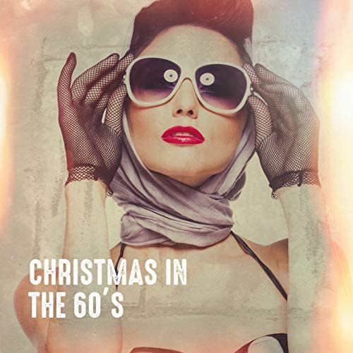 The Christmas Party Singers, 60's 70's 80's 90's Hits, The 60's Pop Band
