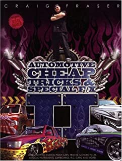 Automotive Cheap Tricks & Special F/X II: Learn How to Paint Cars, Trucks, Motorcycles, Musical Instruments, Surfboards, a...