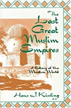 the three muslim empires