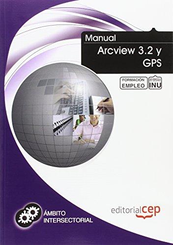 Manual Arcview 3.2 y Gps. Formación para el empleo