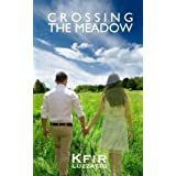Crossing the Meadow (English Edition)