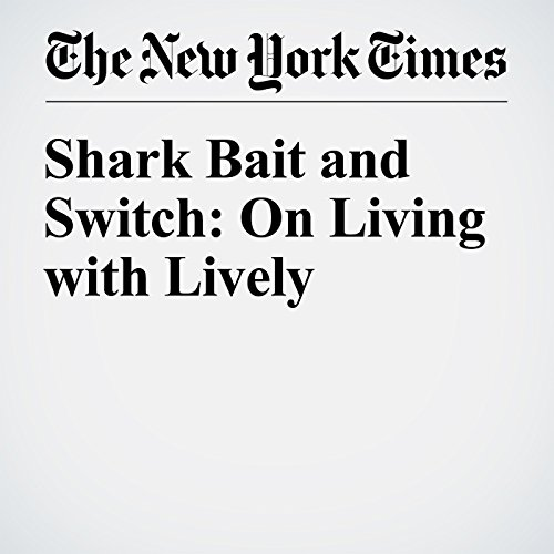 Shark Bait and Switch: On Living with Lively audiobook cover art