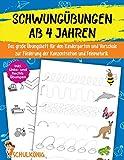Schwungübungen Ab 4 Jahren: Das große Übungsheft für den Kindergarten