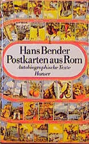 Postkarten aus Rom: Autobiographische Texte