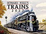 Howard Fogg s Trains 2022 Calendar