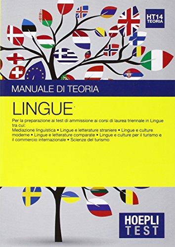 Hoepli Test. Lingue. Manuale di teoria. Per la preparazione ai test di ammissione ai corsi di laurea triennale in lingue...: 14