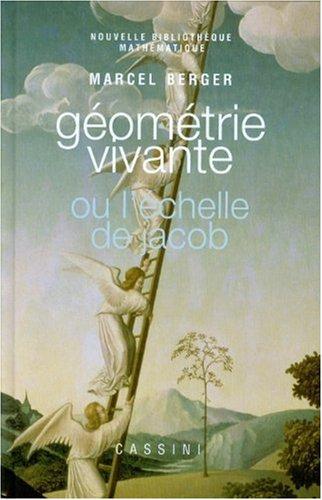 Géométrie vivante ou L'échelle de...