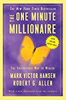 The One Minute Millionaire: The Enlightened Way to Wealth by Mark Victor Hansen Robert G. Allen(2009-08-04)