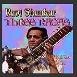 Three Ragas by Ravi...