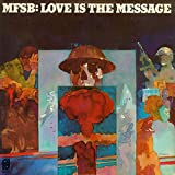 LOVE IS THE MESSAGE ~ EXPANDED EDITION
