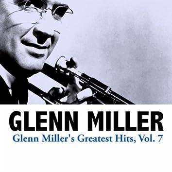 Glenn Miller's Greatest Hits, Vol. 7