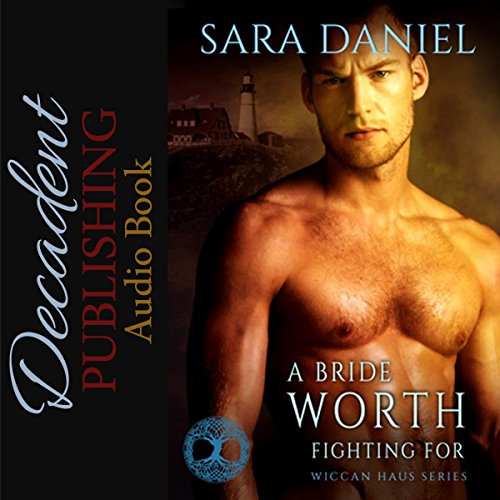 A Bride Worth Fighting For audiobook cover art