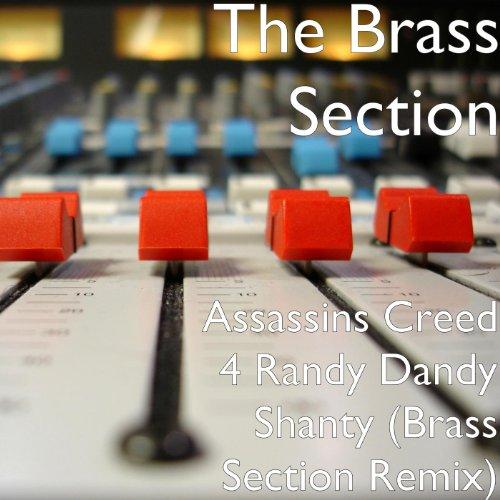 Assassins Creed 4 Randy Dandy Shanty (Brass Section Remix)