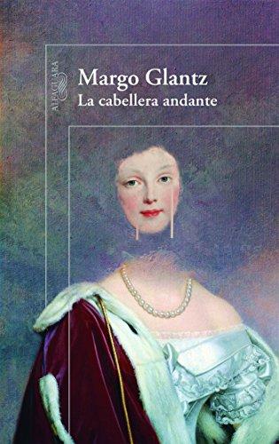 La cabellera andante (Spanish Edition)