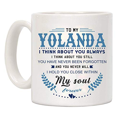 N\A Taza Divertida de café para el día de San Valentín, para mi Yolanda Pienso en ti Siempre Pienso en ti Todavía Nunca te han Olvidado y Nunca te abrazaré Dentro de mi Alma, Taza