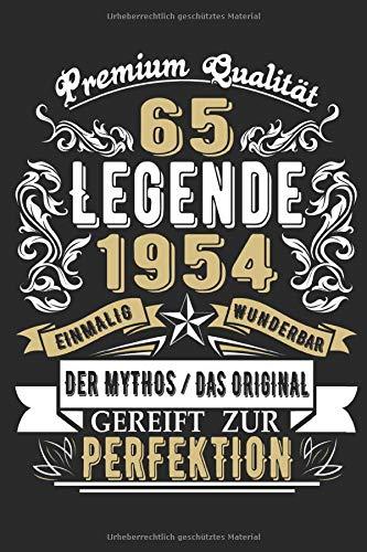 Premium Qualität 65 Legende 1954: 65. Geburtstag: Ein Notizbuch oder Album mit Platz auf 120 punktierten Seiten für Erinnerungen, Erlebnissen, ... Sprüchen, Gedichten, Fotos, Zeichnungen