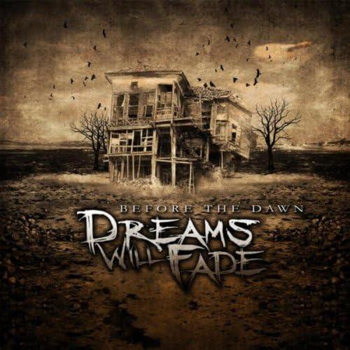 Dreams Will Fade
