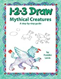 123 Draw Mythical Creatures