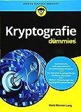 Kryptografie für Dummies - Hans Werner Lang