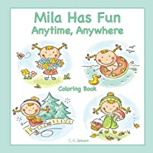 Mila Has Fun Anytime, Anywhere Coloring Book