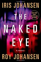 The Naked Eye: A Novel (Kendra Michaels)