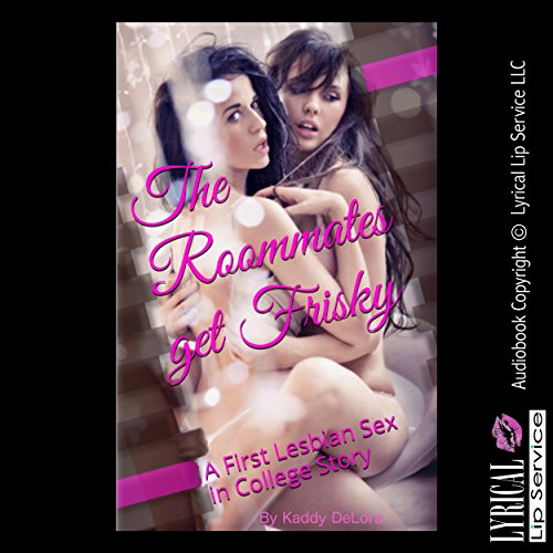 The Roommates Get Frisky audiobook cover art