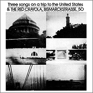Three Songs on a Trip to the United States