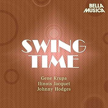 Swing Time: Gene Krupa - Illinois Jacquet - Johnny Hodges
