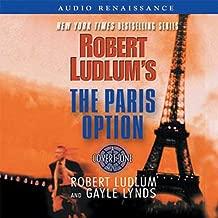 The Paris Option: A Covert-One Novel