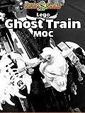 Clip: Lego Ghost Train MOC