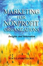 marketing for nonprofit organizations insights and innovation