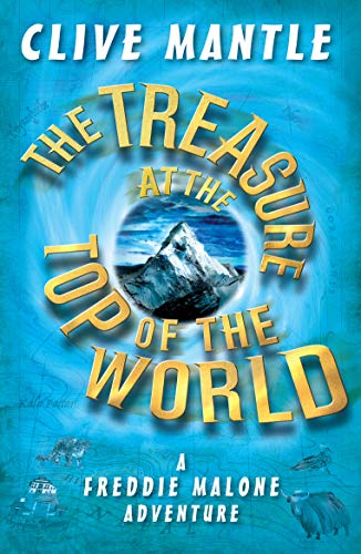 The Treasure at the Top of the World (A Freddie Malone Adventure Book 1) (English Edition)