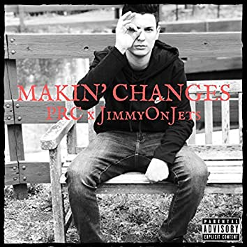 Makin' Changes