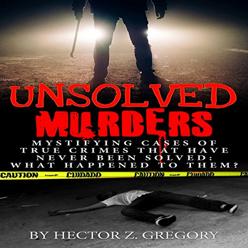 Unsolved Murders audiobook cover art
