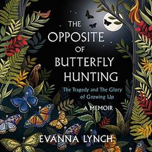 The Opposite of Butterfly Hunting cover art